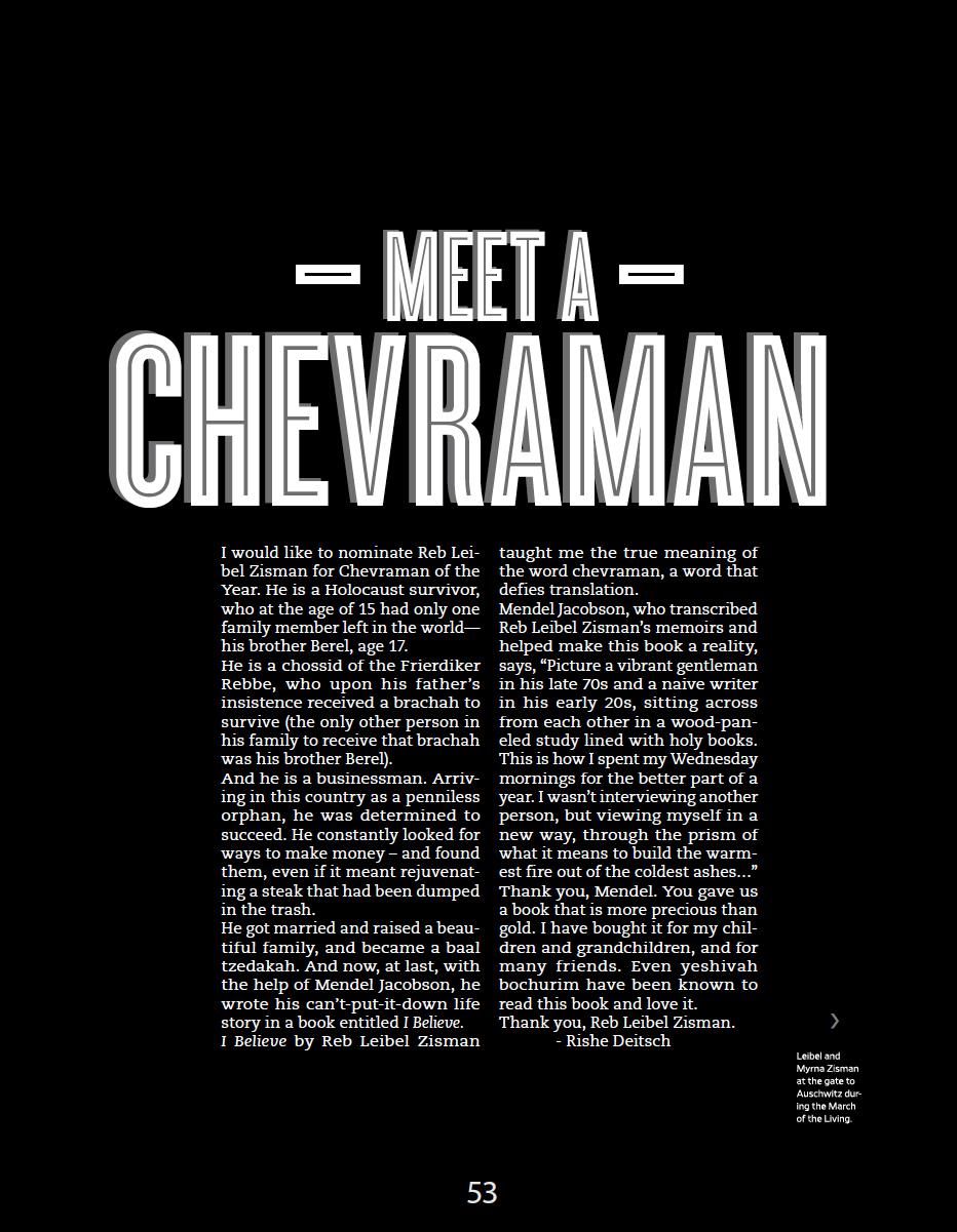 Meet a Chevraman, Leibel Zisman